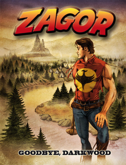 ZAGOR - Goodbye Darkwood - Alex Dante